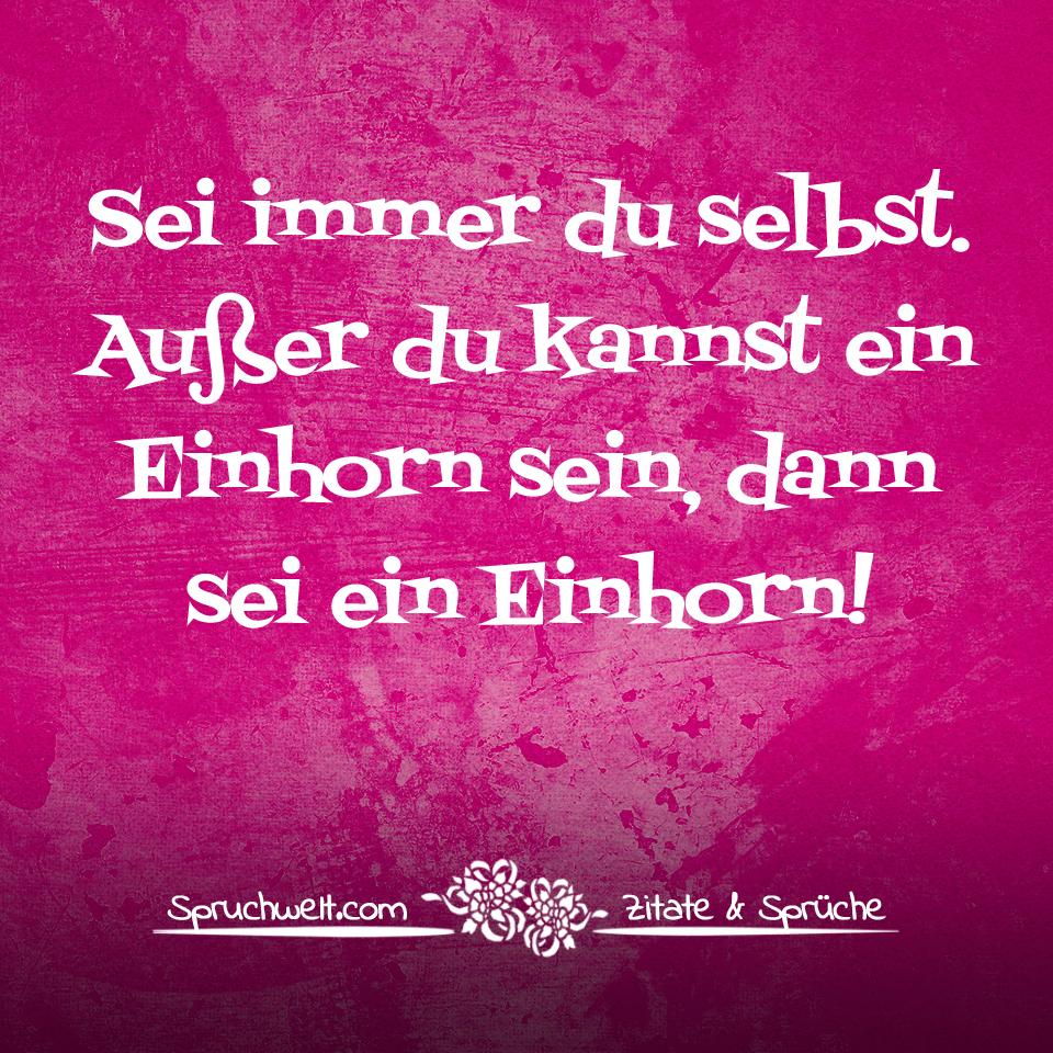Susse Einhorn Spruche Und Spruchbilder Uber Einhorner