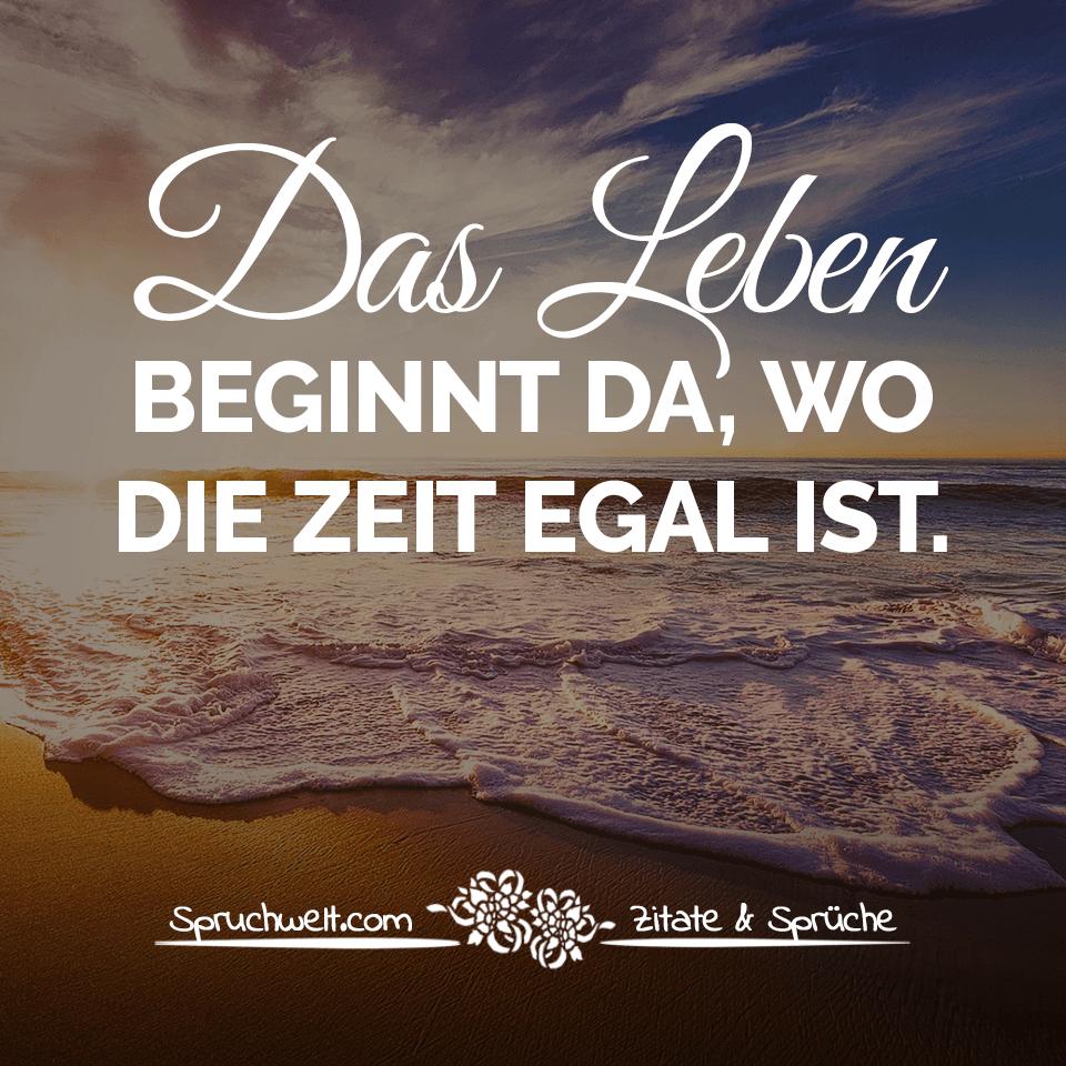 Elegant Zitaten Leben Sammlung Von Das Beginnt Da, Wo Die Zeit Egal