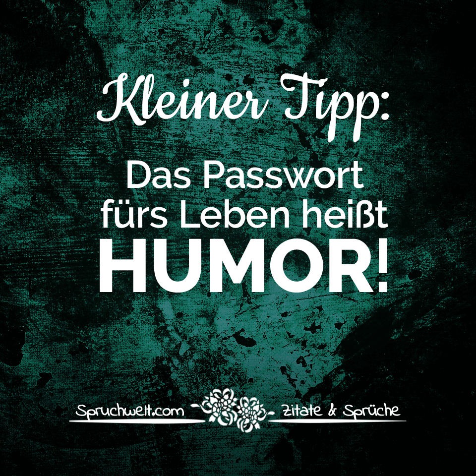 kleiner tipp das passwort f rs leben hei t humor. Black Bedroom Furniture Sets. Home Design Ideas