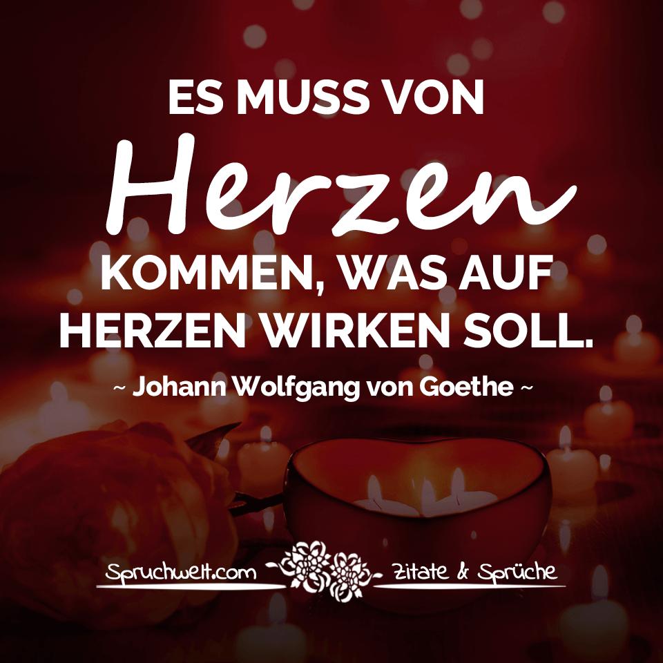 Es muss von herzen kommen was auf herzen wirken soll - Goethe weihnachten zitate ...