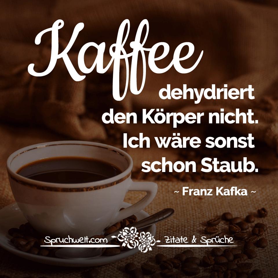 Schone Kaffee Zitate Und Lustige Spruche Fur Kaffeetrinker