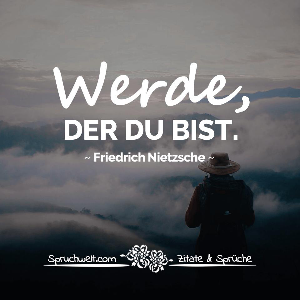 Werde, der du bist   Nietzsche Zitate & Aphorismen